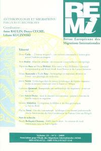 Revue européenne des migrations internationales-REMI. n° 25-3, Anthropologie et migrations : parcours et recherches
