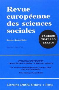 Revue européenne des sciences sociales et Cahiers Vilfredo Pareto. n° 141, Processus d'évaluation des sciences sociales : acteurs et valeurs