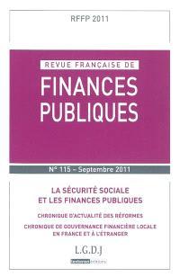 Revue française de finances publiques. n° 115, La sécurité sociale et les finances publiques