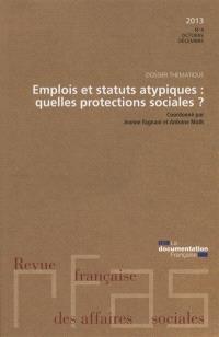 Revue française des affaires sociales. n° 4 (2014), Emplois et statuts atypiques : quelles protections sociales ?