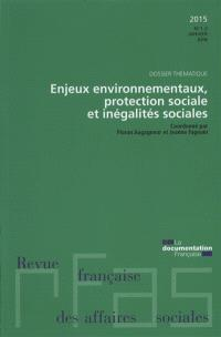 Revue française des affaires sociales. n° 1-2 (2015), Enjeux environnementaux, protection sociale et inégalités sociales