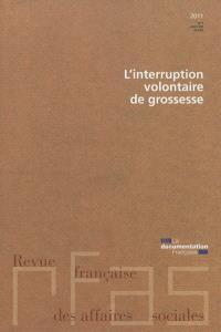 Revue française des affaires sociales. n° 1 (2011), L'interruption volontaire de grossesse