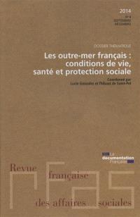 Revue française des affaires sociales. n° 4 (2014), Les outre-mer français : conditions de vie, santé et protection sociale