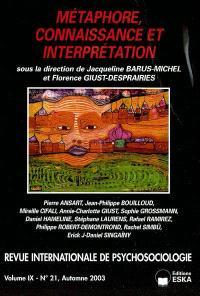 Revue internationale de psychosociologie. n° 21, Métaphores, connaissance et interprétation