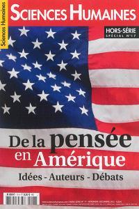 Sciences humaines, hors série. n° 17, De la pensée en Amérique : idées, auteurs, débats