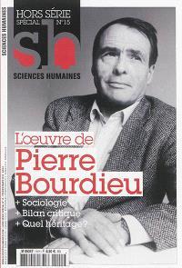 Sciences humaines, hors série. n° 15, L'oeuvre de Pierre Bourdieu