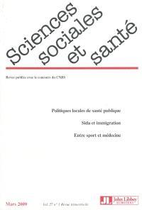 Sciences sociales et santé. n° 1 (2009)