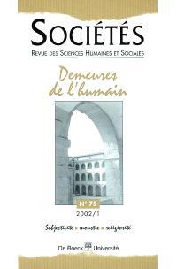 Sociétés. n° 1 (2002), Demeures de l'humain