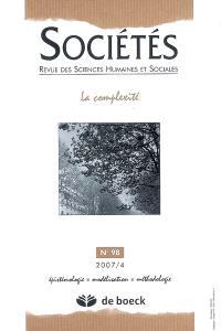 Sociétés. n° 98, La complexité