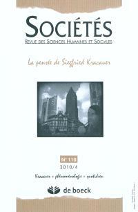 Sociétés. n° 110, La pensée de Siegfried Kracauer