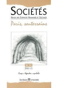 Sociétés. n° 73, Paris, souterrains