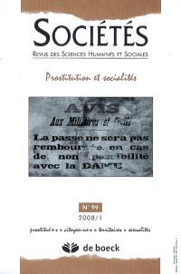Sociétés. n° 99, Prostitution et socialités