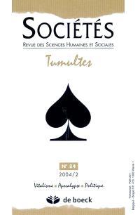 Sociétés. n° 84, Tumultes
