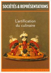 Sociétés & représentations. n° 34, L'artification du culinaire