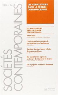 Sociétés contemporaines. n° 96, Les agriculteurs dans la France contemporaine