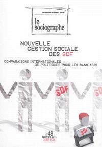 Sociographe (Le). n° 48, Nouvelle gestion sociale des SDF : comparaisons internationales de politiques pour les sans-abris