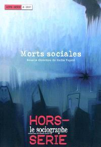 Sociographe (Le), hors série. n° 4, Morts sociales