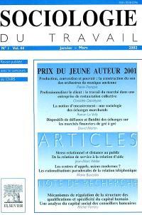 Sociologie du travail. n° 1 (2002)