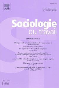 Sociologie du travail. n° 4 (2009), L'Europe sociale
