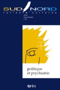 Sud-Nord. n° 19, Politique et psychiatrie