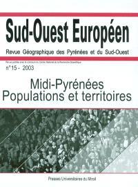 Sud-Ouest européen. n° 15, Midi-Pyrénées : populations et territoires