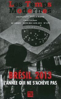 Temps modernes (Les). n° 678, Brésil 2013 : l'année qui ne s'achève pas