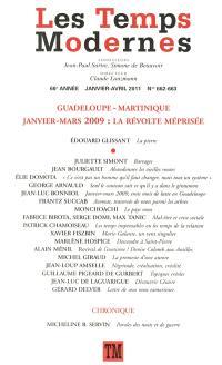 Temps modernes (Les). n° 662-663, Guadeloupe-Martinique : janvier-mars 2009 : la révolte méprisée