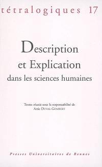 Tétralogiques. n° 17, Description et explication dans les sciences humaines