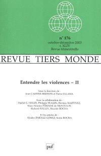 Tiers-monde. n° 176, Entendre la violence, 2