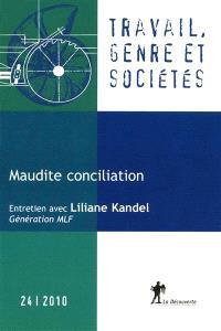 Travail, genre et sociétés. n° 24, Maudite conciliation