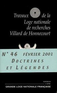 Travaux de la Loge nationale de recherches Villard de Honnecourt. n° 46