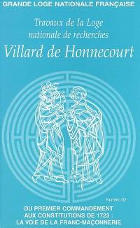 Travaux de la Loge nationale de recherches Villard de Honnecourt. n° 52, Du premier commandement aux constitutions de 1723 : la voie de la franc-maçonnerie