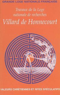 Travaux de la Loge nationale de recherches Villard de Honnecourt. n° 57, Valeurs chrétiennes et rites spéculatifs