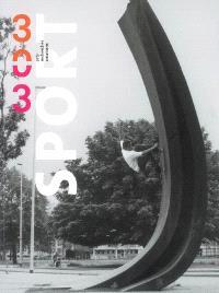 Trois cent trois-Arts, recherches et créations. n° 101, Sport