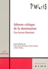 Tumultes. n° 23, Adorno critique de la domination : une lecture féministe
