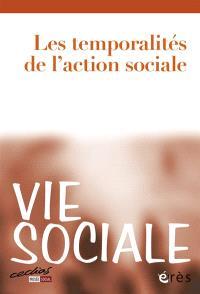 Vie sociale. n° 2, Les temporalités de l'action sociale