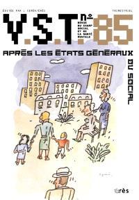 VST. n° 85, Après les Etats généraux du social