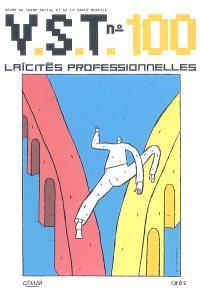 VST. n° 100, Laïcités professionnelles