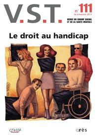 VST. n° 111, Le droit au handicap