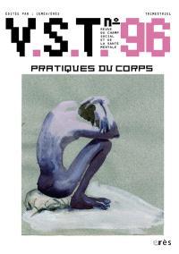 VST. n° 96, Pratiques du corps