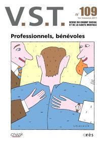 VST. n° 109, Professionnels, bénévoles