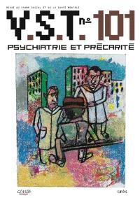 VST. n° 101, Psychiatrie et précarité