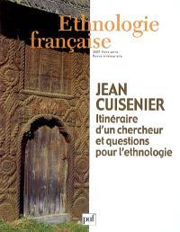 Ethnologie française, Jean Cuisenier : itinéraire d'un chercheur et questions pour l'ethnologie