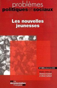 Problèmes politiques et sociaux. n° 955, Les nouvelles jeunesses