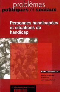 Problèmes politiques et sociaux. n° 892, Personnes handicapées et situations de handicap