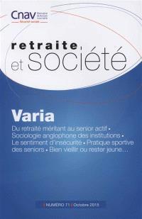 Retraite et société. n° 71, Varia