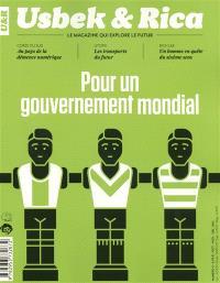 Usbek & Rica. n° 11, Pour un gouvernement mondial