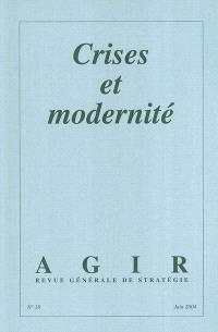 Agir. n° 18, Crises et modernité