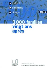 Annales de démographie historique. n° 1 (2004), 3.000 familles vingt ans après