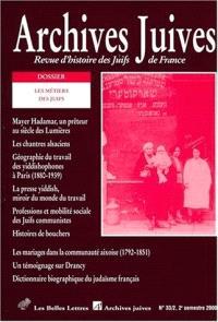 Archives juives. n° 33-2, Les métiers des Juifs